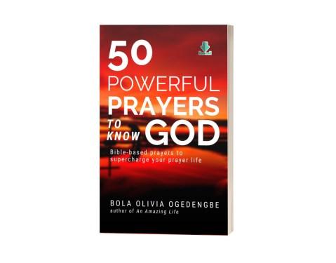 50 powerful prayers to know God