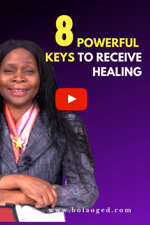 8 powerful keys to receive healing