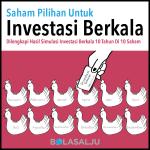 Bagaimana investasi berkala di saham-saham terbaik di Indonesia punya potensi mengalahkan inflasi