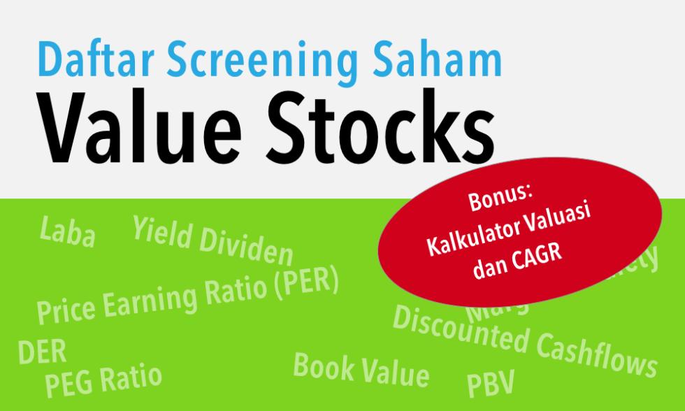 Dapatkan akses daftar saham screening Value Stocks setiap awal bulan