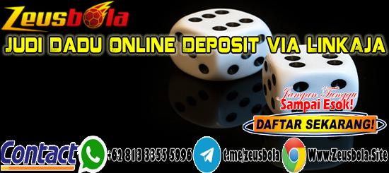 Judi Dadu Online Deposit Via LinkAja
