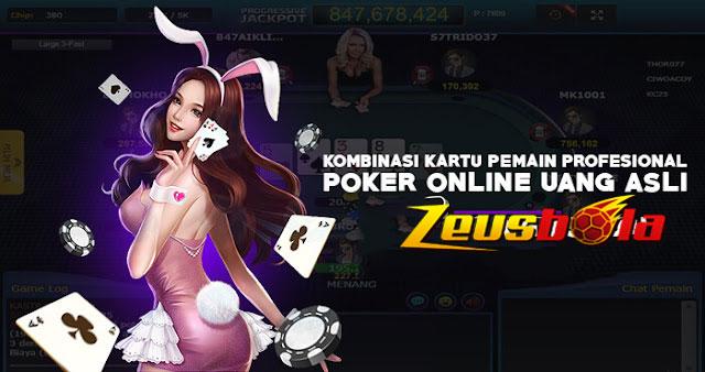 Kombinasi Kartu Pemain Profesional Poker Online Uang Asli Bolazeus