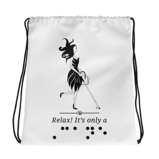 Relax It's Only A Cane drawstring bag.