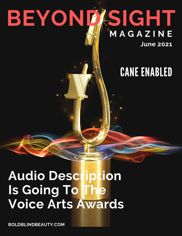 microphone and pop filter atop a round base against a black background. Text on the cover reads June 2021: Audio Description Is Going To The Voice Arts Awards.