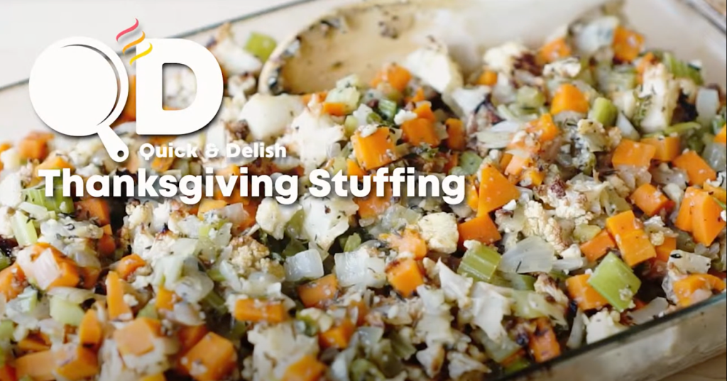 """3 Essential Holiday Tips, Plus Gluten-Free Stuffing Recipe: Baking pan filled with roasted vegetables, including cauliflower, carrots and onions, with herbs. Text overlay reads """"Quick & Delish Thanksgiving Stuffing""""."""