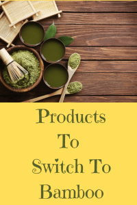 Products to switch to bamboo