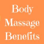 Body Massage Benefits