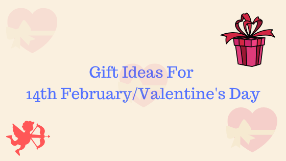 Gift Ideas For 14th February