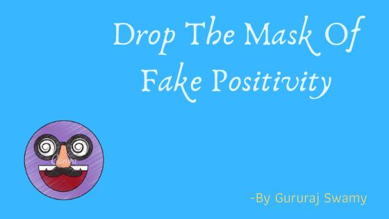 Fake Positivity