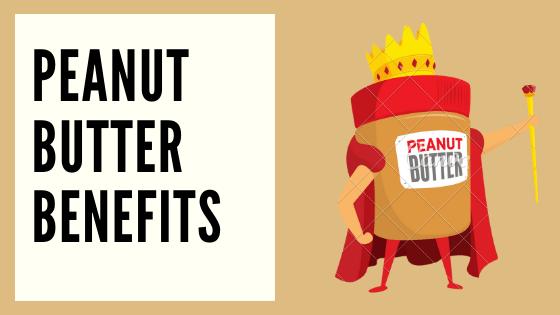 peanut butter benefits