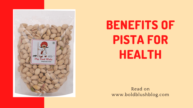 benefits of pista for health