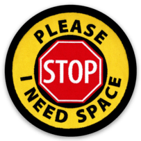 "2933315 - STOP ""I Need Space"" button or sticker"