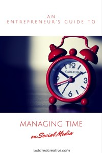 An Entrepreneur's Guide to Managing Time on Social Media