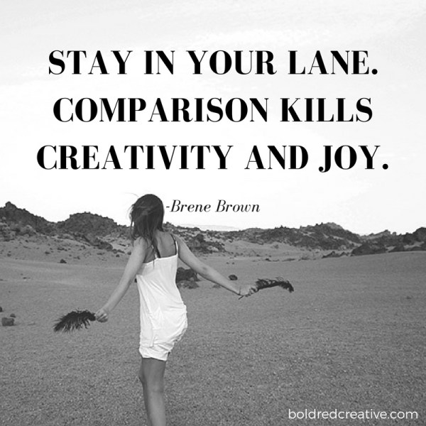 Stay in Your Lane Quote by Brene Brown