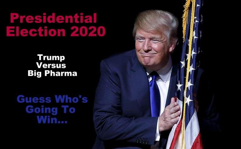 Trump Turns Big Pharma's Advertising Against Them…