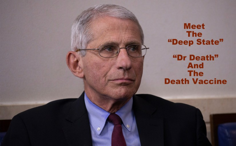 "The Deep State's ""Dr. Death"" and the Death Vaccine…"