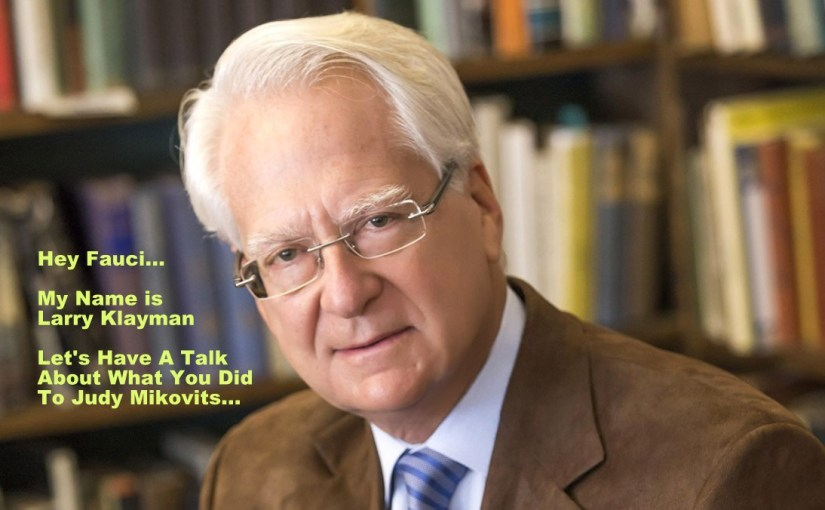 "TROLL WARNING! ""Freedom Watch"" and Larry Klayman have Joined Team Mikovits…"