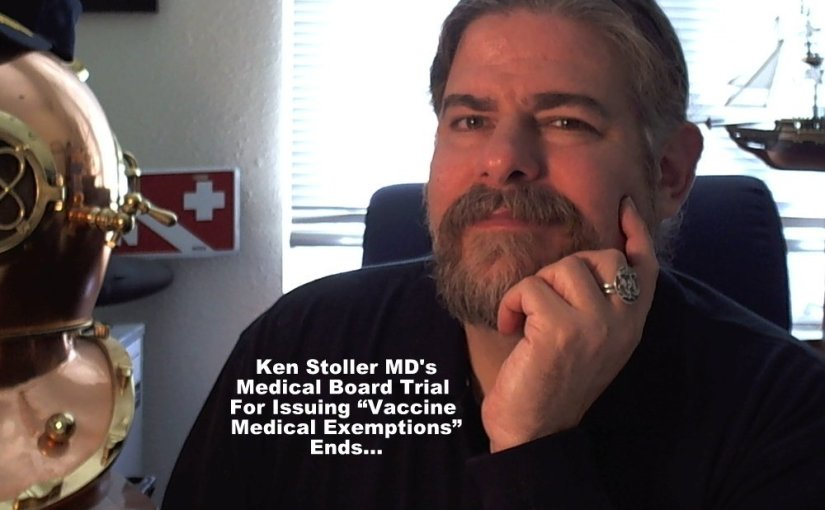 "Ken Stoller MD – California Medical Board ""Vaccine Medical Exemption"" Case Ended Yesterday…"