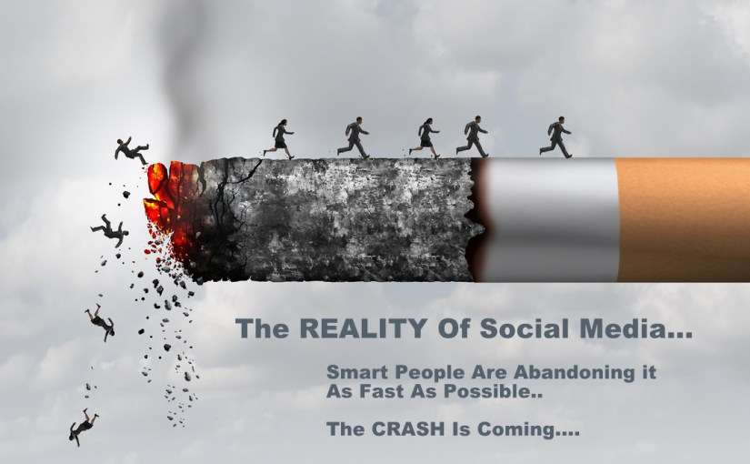 Social Media – The CRASH Is Coming…