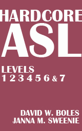 Hardcore ASL Levels 1-7 Book Cover