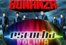 Escucha Bolivia – Bonanza