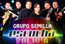 Escucha Bolivia – Grupo Semilla