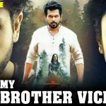 My Brother Vicky 2020 HDRip 400Mb Hindi Dubbed 480p