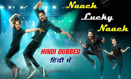 Naach Lucky Naach 2020 HDRip 350MB Hindi Dubbed 480p Watch Online Full Movie Download bolly4u