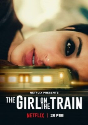 The Girl on The Train 2021 WEBRip 1.1Gb Hindi Movie Download 720p Watch Online Free bolly4u