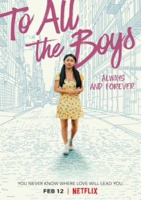 To All The Boys Always And Forever 2021 WEB-DL 350Mb Hindi Dual Audio 480p Watch Online Full Movie Download bolly4u