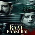 Raat Baaki Hai 2021 WEB-DL 300Mb Hindi Movie Download 480p