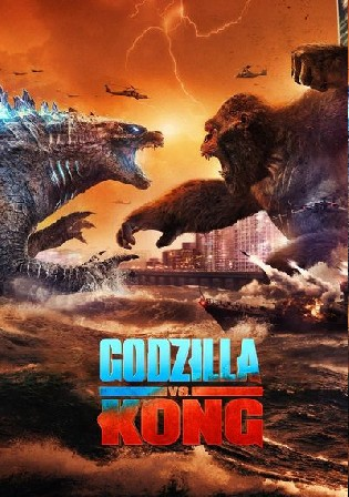 Godzilla Vs Kong 2021 WEB-DL 400MB Hindi Dual Audio ORG 480p Watch Online Full Movie Download bolly4u