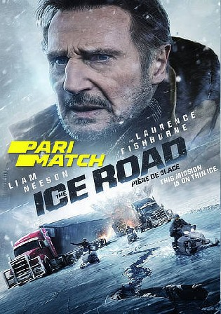 The Ice Road 2021 WEBRip 400Mb Hindi HQ Dual Audio 480p Watch Online Full Movie Download bolly4u