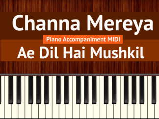 Channa Mereya Piano Accompaniment MIDI