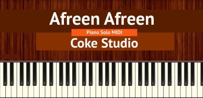 Afreen Afreen (Coke Studio) Piano Solo MIDI