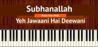Subhanallah Piano Solo MIDI