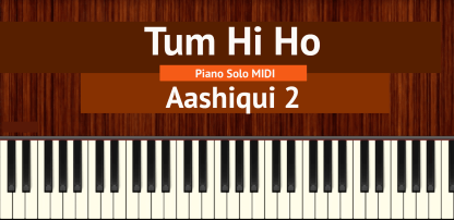 Tum Hi Ho Piano Solo MIDI
