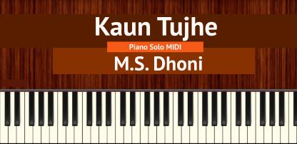Kaun Tujhe Piano Solo MIDI