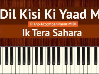 Ae Dil Kisi Ki Yaad Mein Piano Accompaniment MIDI