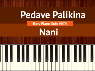 Pedave Palikina - Nani Easy Piano Solo MIDI