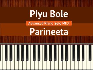 Piyu Bole - Parineeta Advanced Piano Solo MIDI