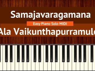Samajavaragamana - Ala Vaikunthapurramuloo Easy Piano Solo MIDI
