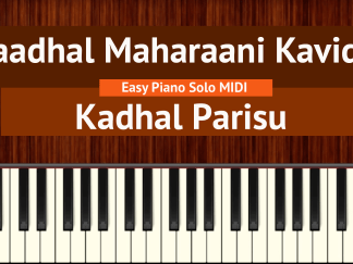 Kaadhal Maharaani Kavidhai - Kadhal Parisu Easy Piano Solo MIDI