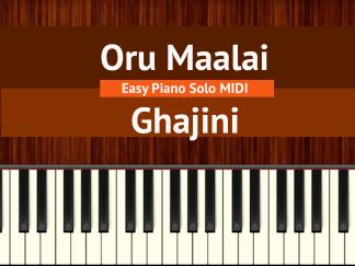 Oru Maalai - Ghajini Easy Piano Solo MIDI