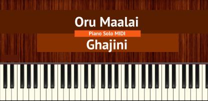 Oru Maalai - Ghajini Piano Solo MIDI