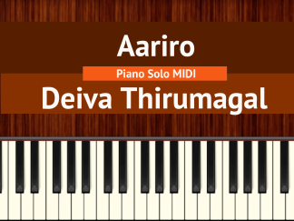 Aariro - Deiva Thirumagal Piano Solo MIDI
