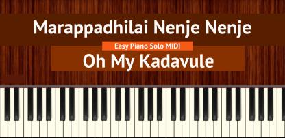 Marappadhilai Nenje Nenje - Oh My Kadavule Easy Piano Solo MIDI