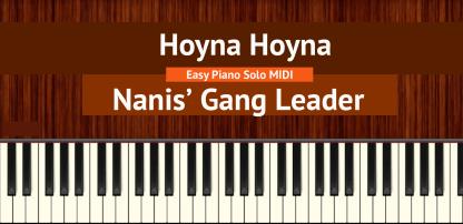 Hoyna Hoyna - Nani's Gang Leader Easy Piano Solo MIDI