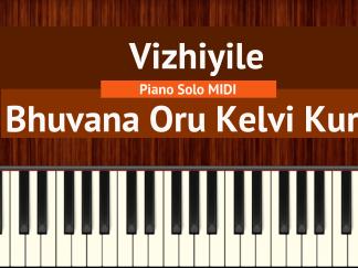 Vizhiyile - Bhavana Oru Kelvi Kuri Piano Solo MIDI