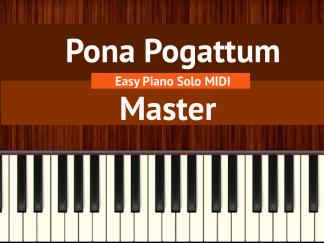 Pona Pogattum - Master Easy Piano Solo MIDI